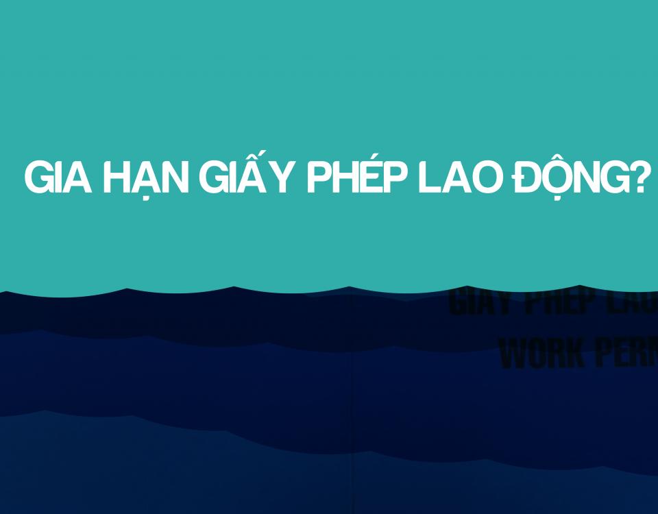 gia han giay phep lao dong